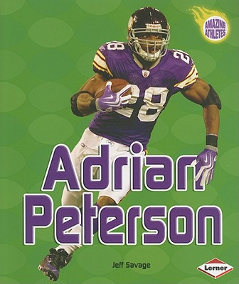 Adrian Peterson By Savage, Jeff